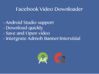Source Code Android App - Facebook Video Downloader Integrate with Admob