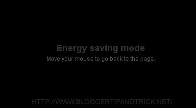 blogger, blogspot, che do tiet kiem nang luong, energy saving mode, thu thuat blogspot